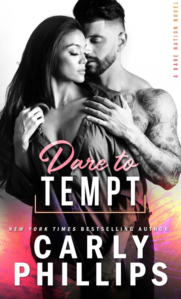Dare to Tempt by Carly Phillips
