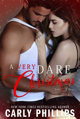 A Very Dare Christmas by Carly Phillips