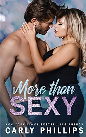 More Than Sexy by Carly Phillips