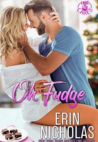 Oh Fudge by Erin Nicholas