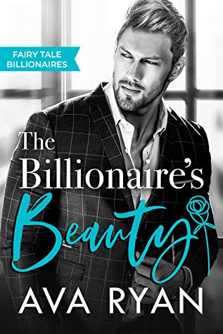 The Billionaire's Beauty by Ava Ryan