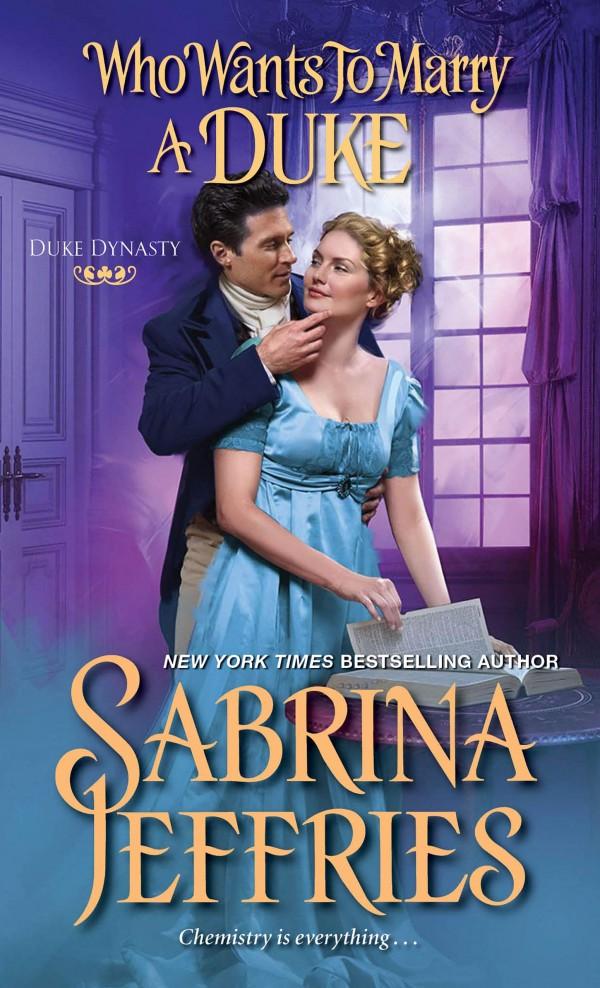 Who Wants to Marry a Duke by Sabrina Jeffries