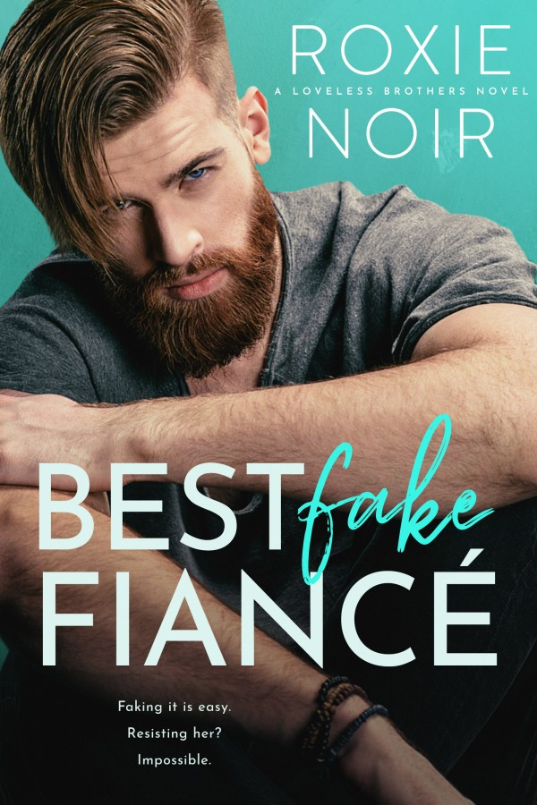 Best Fake Fiancé by Roxie Noir