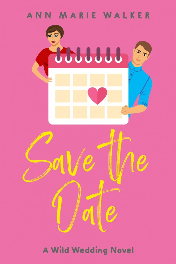 Save the Date by Ann Marie Walker