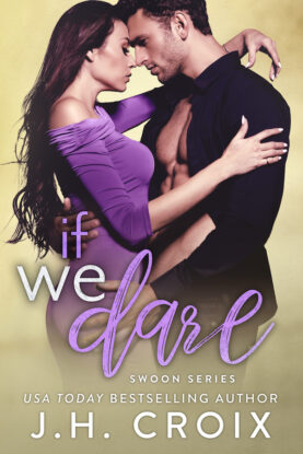 If We Dare by J.H. Croix