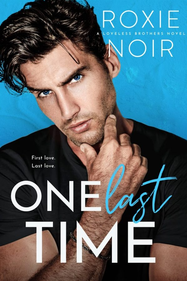 One Last Time by Roxie Noir