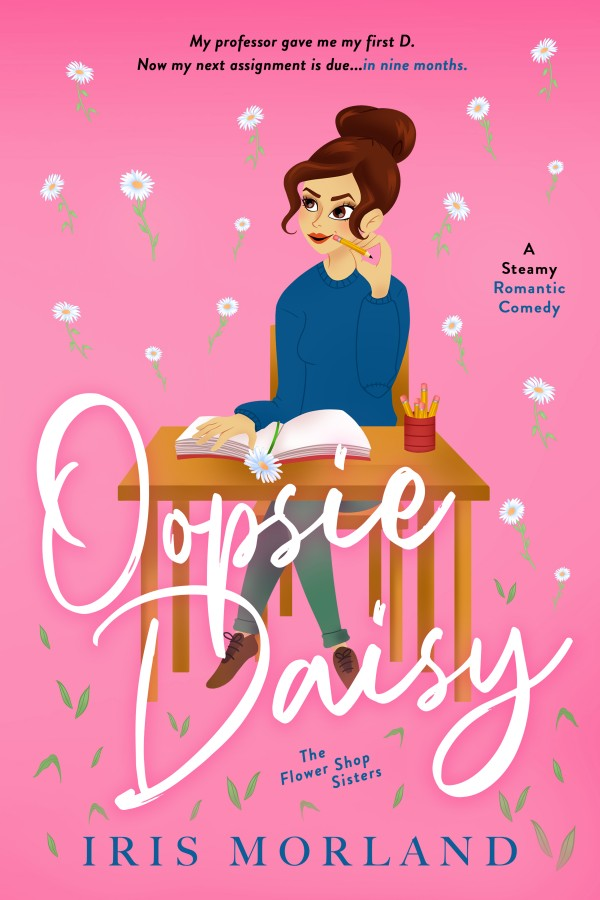 Oopsie Daisy by Iris Morland