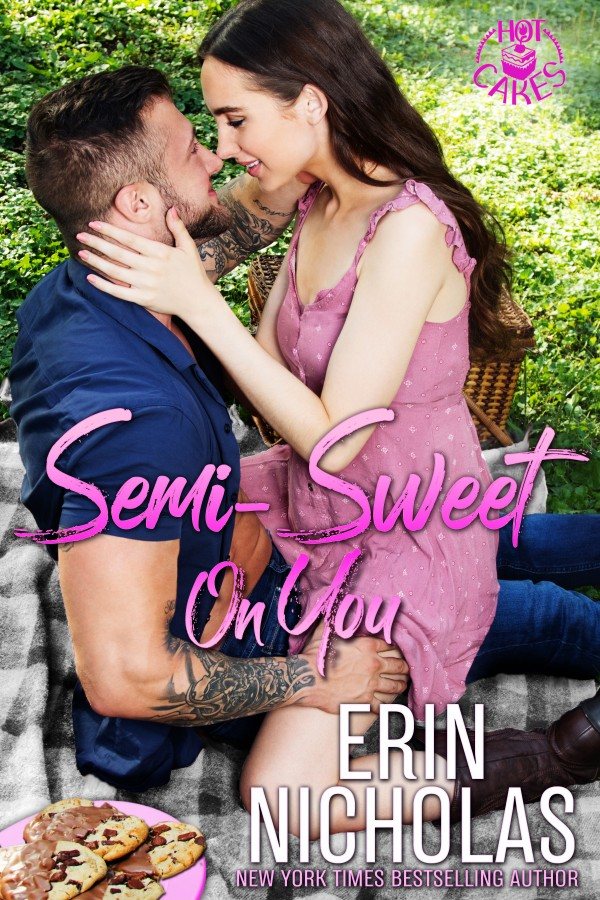 Semi-Sweet on You by Erin Nicholas