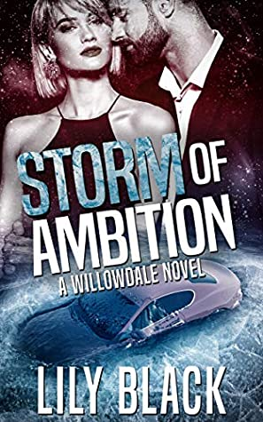 Storm of Ambition by Lily Black