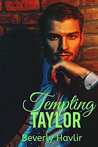 Tempting Taylor by Beverly Havlir