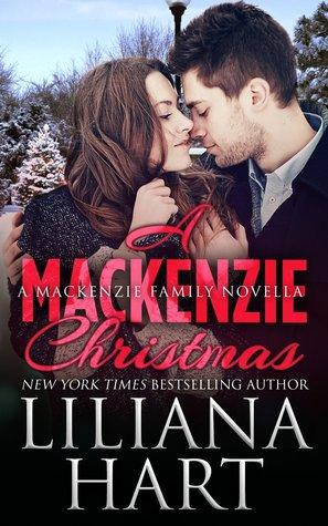 A Mackenzie Christmas / Grant's Christmas Wish by Liliana Hart