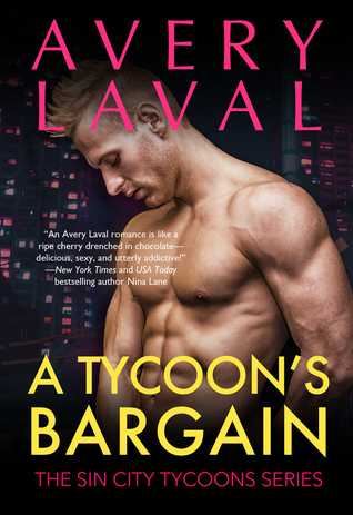 A Tycoon's Bargain by Avery Laval