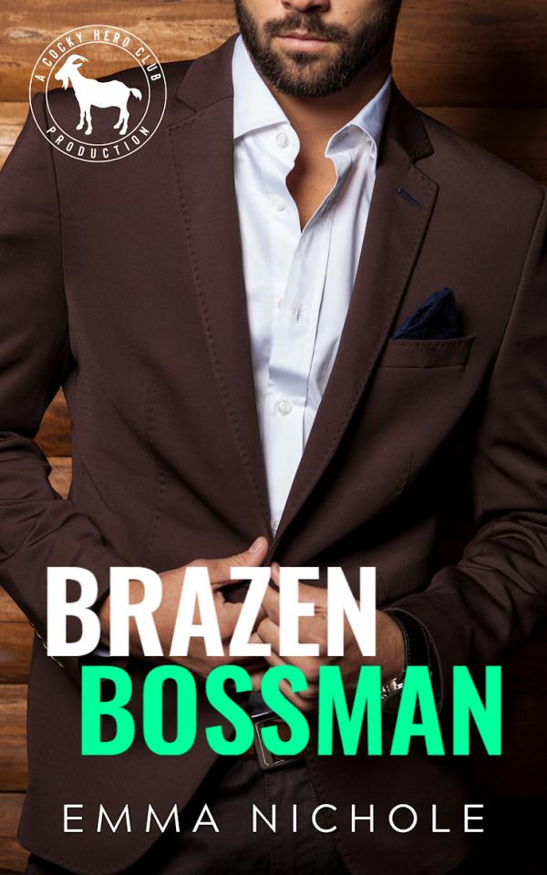 Brazen Bossman by Emma Nichole