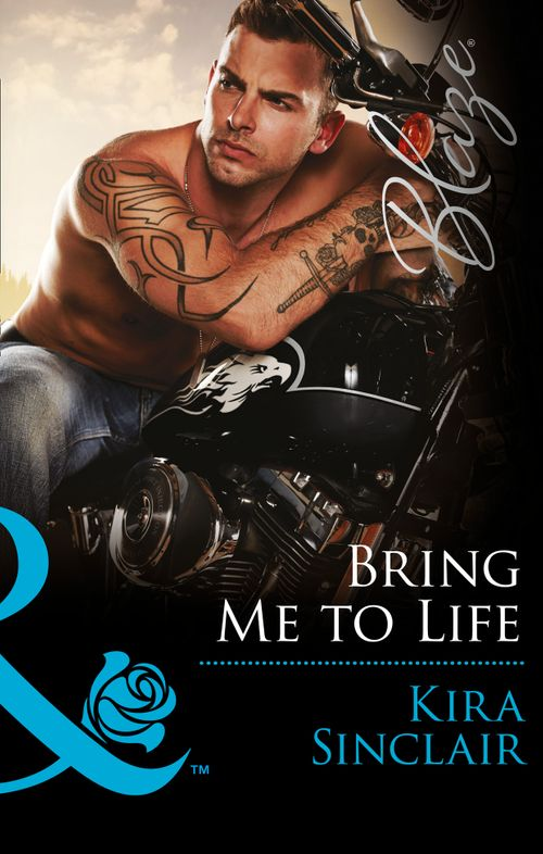 Bring Me To Life by Kira Sinclair