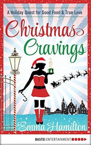 Christmas Cravings by Emma Hamilton