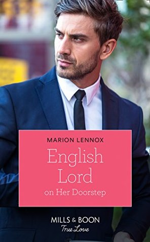 English Lord on Her Doorstep by Marion Lennox