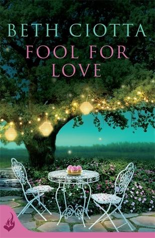 Fool for Love by Beth Ciotta