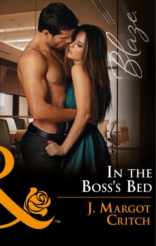 In the Boss's Bed by J. Margot Critch