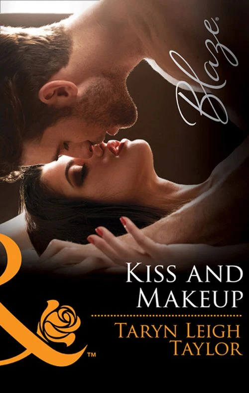 Kiss and Makeup by Taryn Leigh Taylor