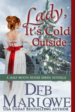 Lady, It's Cold Outside by Deb Marlowe
