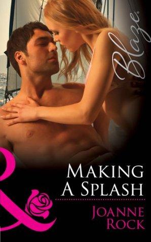 Making a Splash by Joanne Rock