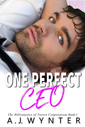 One Perfect CEO by A.J. Wynter