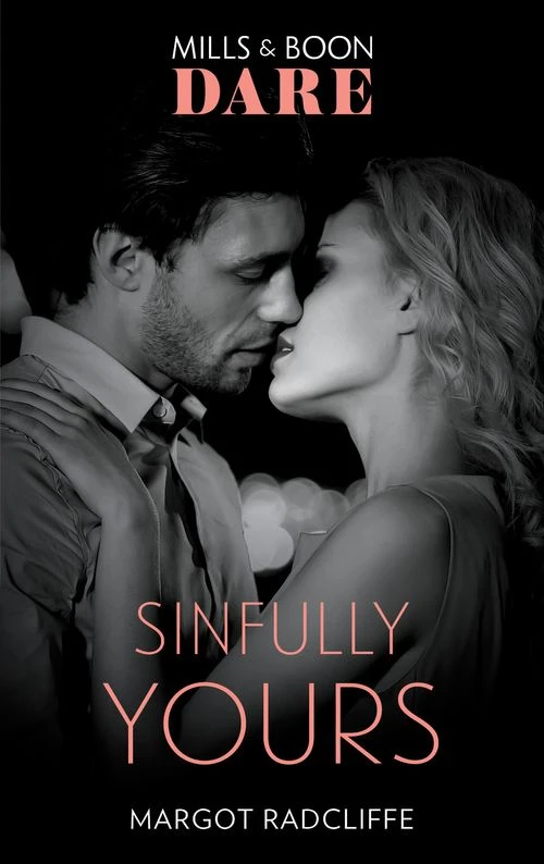 Sinfully Yours by Margot Radcliffe