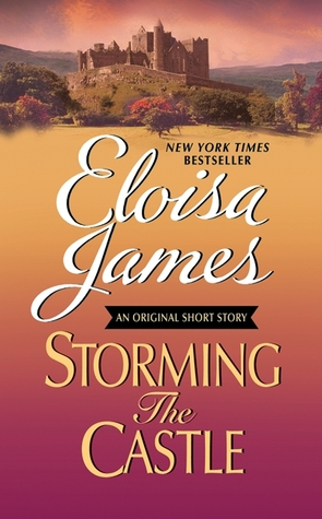 Storming the Castle by Eloisa James