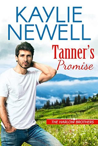 Tanner's Promise by Kaylie Newell
