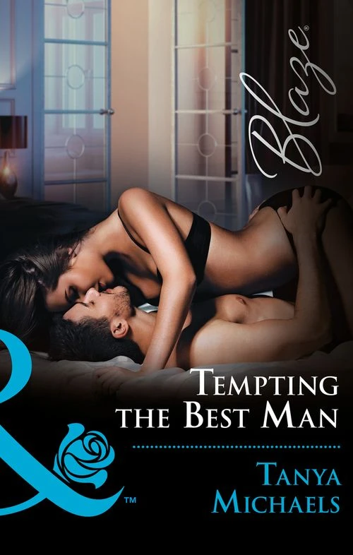 Tempting the Best Man by Tanya Michaels