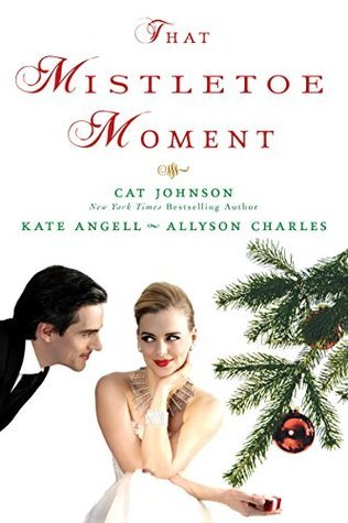 That Mistletoe Moment Anthology