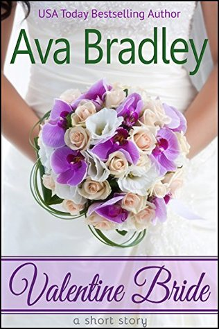 Valentine Bride by Ava Bradley