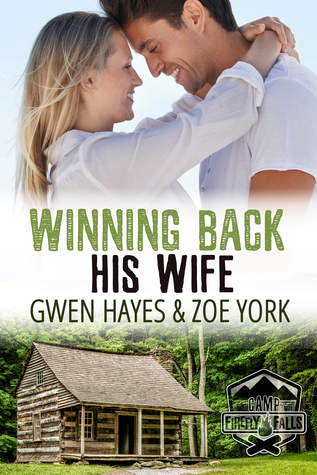 Winning Back His Wife by Gwen Hayes & Zoe York