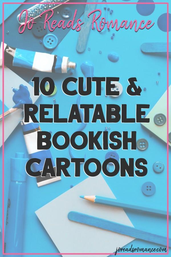 10 Cute & Relatable Bookish Cartoons