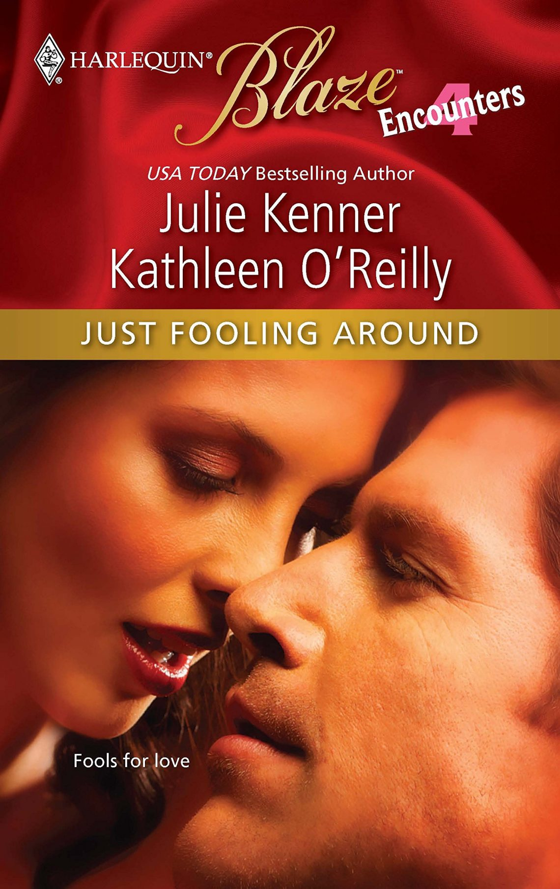 Just Fooling Around by Julie Kenner & Kathleen O'Reilly