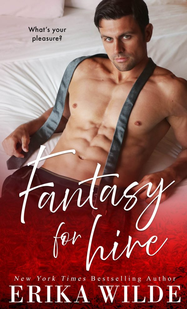 Fantasy for Hire by Erika Wilde