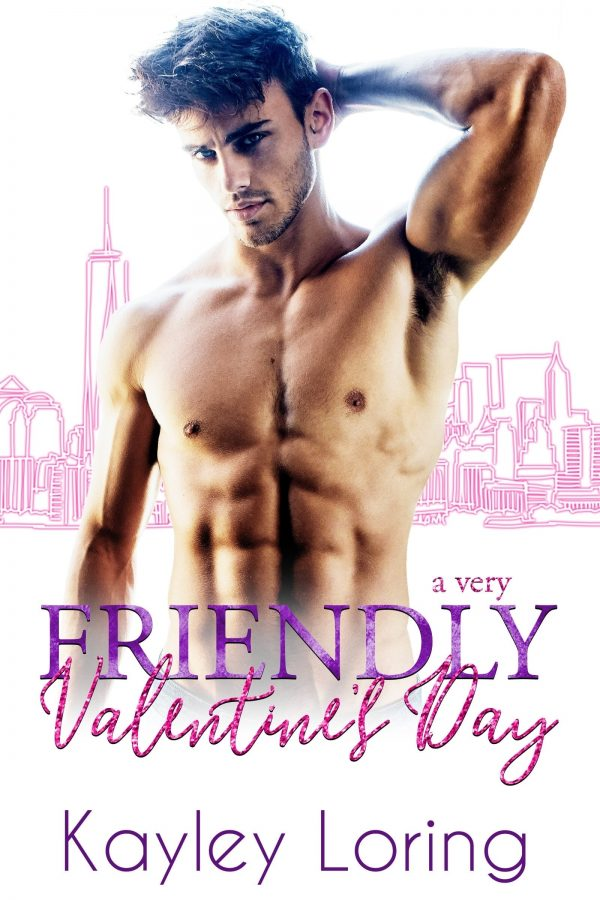 A Very Friendly Valentine by Kayley Loring