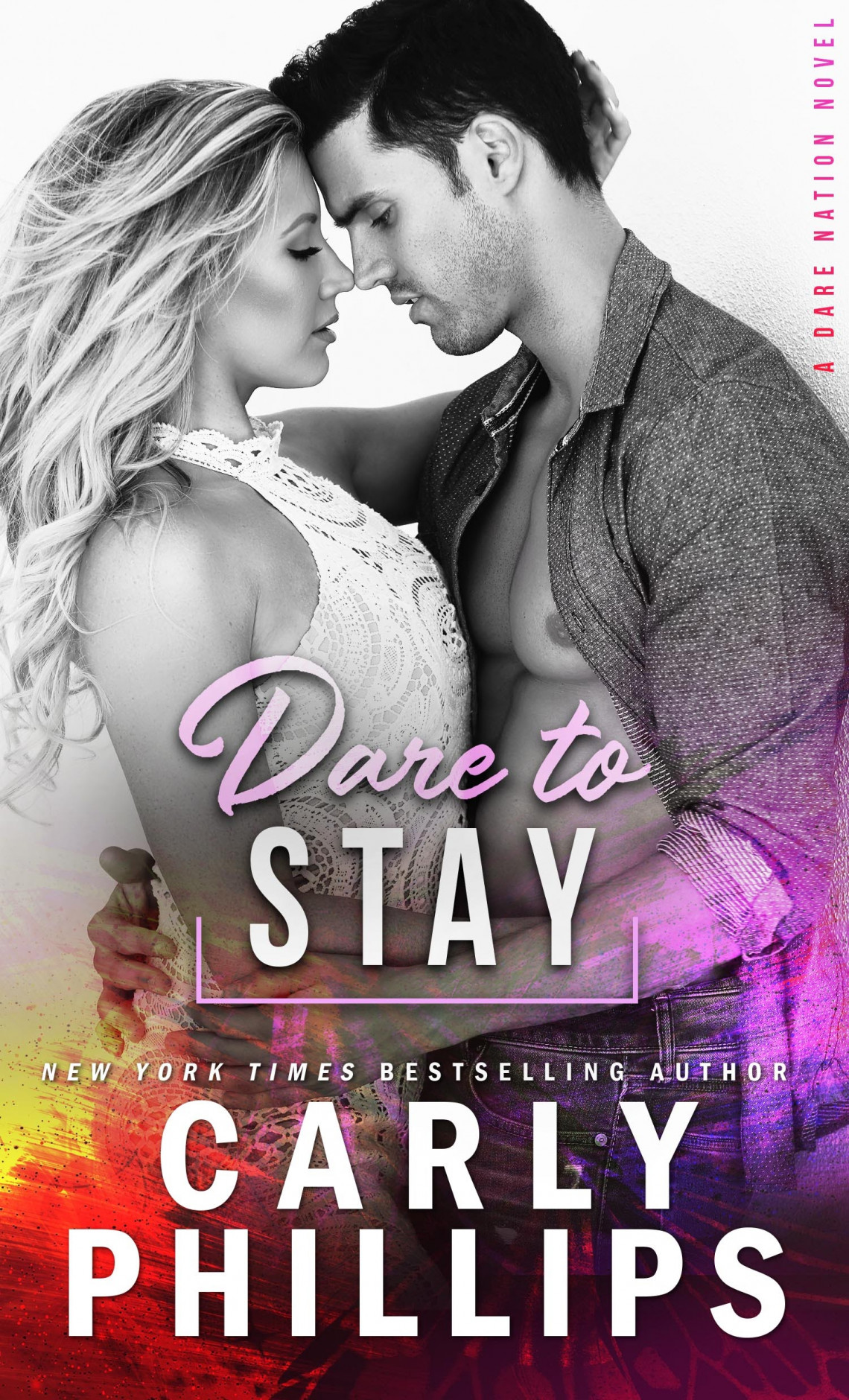 Dare to Stay by Carly Phillips Book Cover