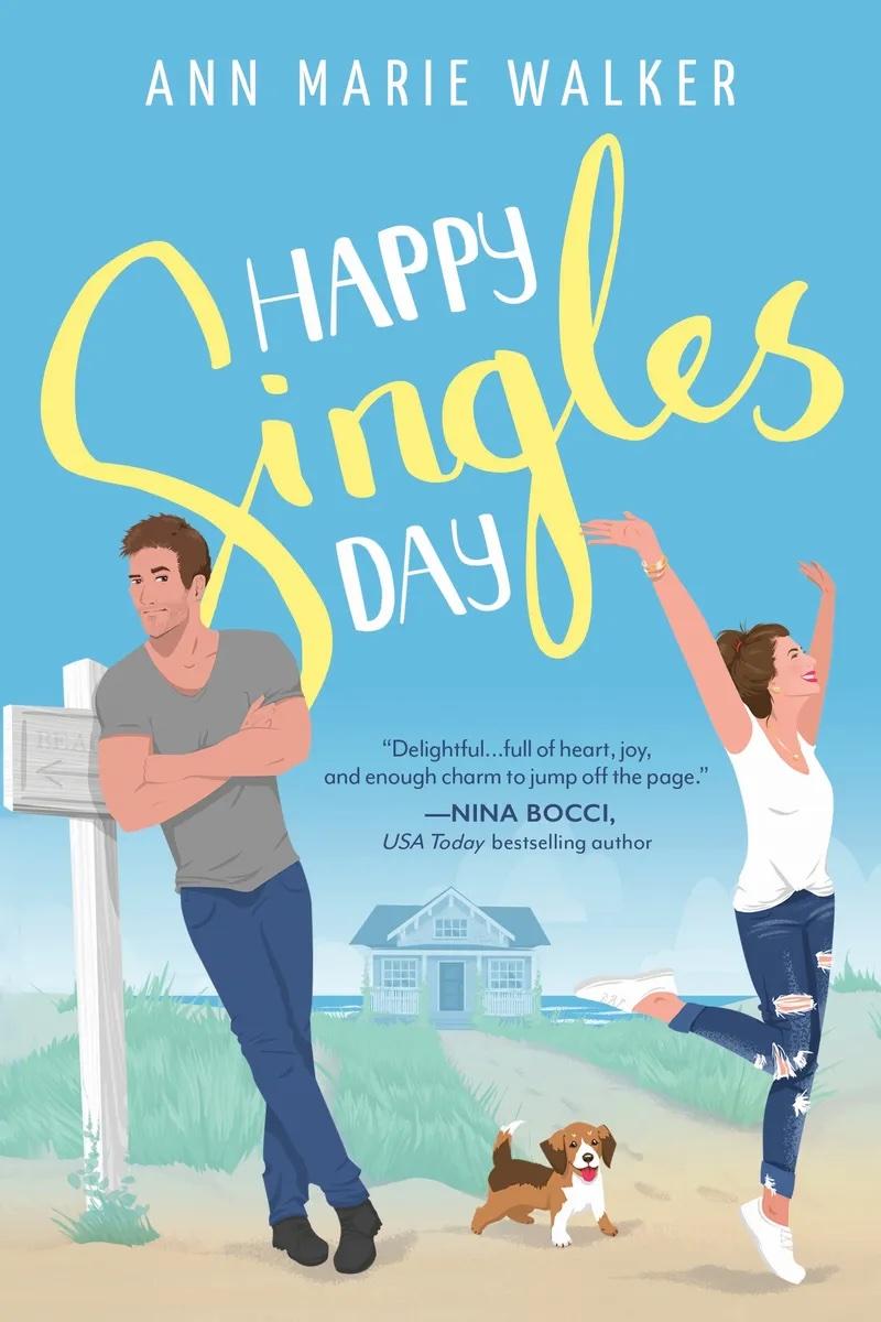 Happy Singles Day by Ann Marie Walker