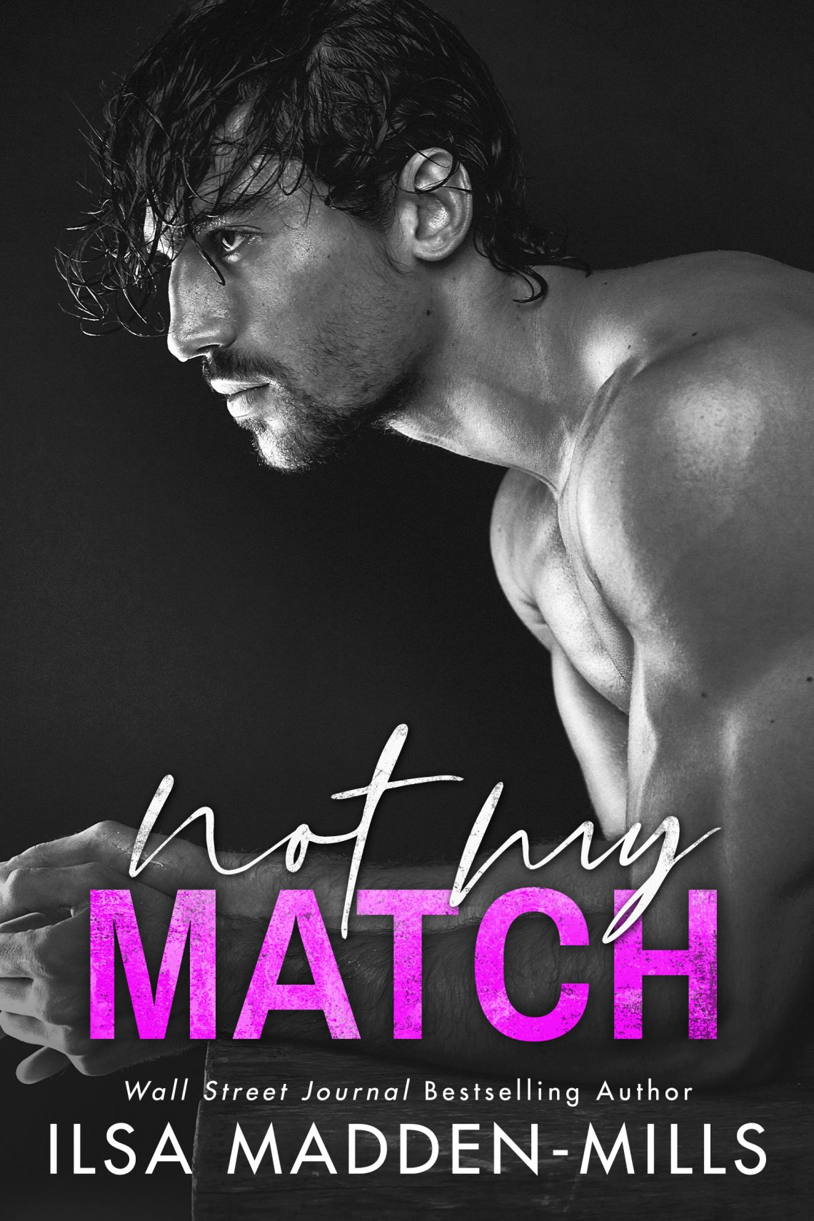 Not My Match by Ilsa Madden-Mills Book Cover