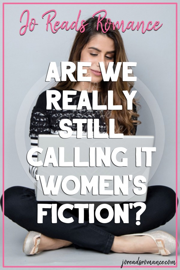 Are We Really Still Calling It Women's Fiction Article