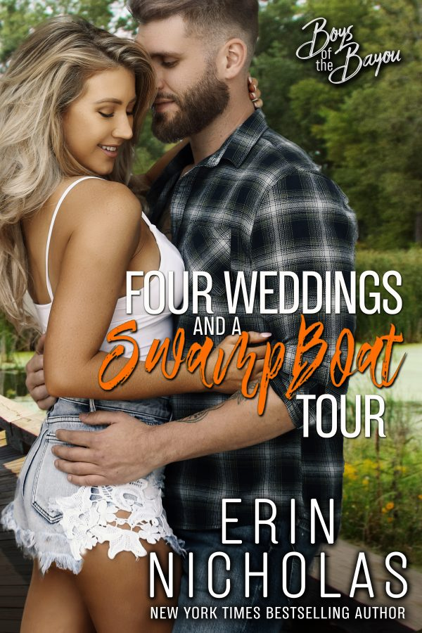Four Weddings and a Swamp Boat Tour by Erin Nicholas