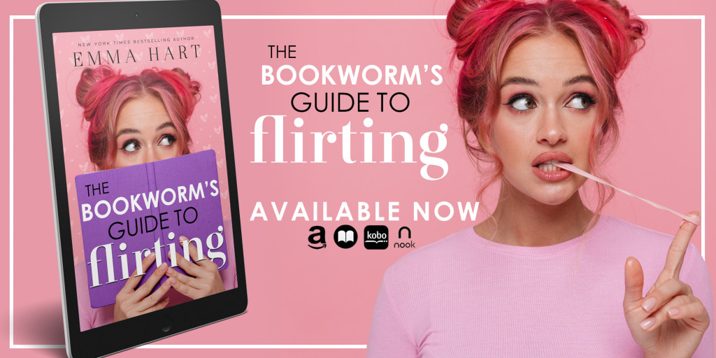 The Bookworm's Guide to Flirting by Emma Hart Banner