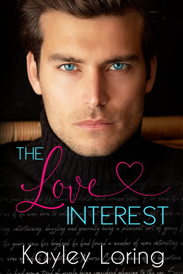 Picture of the book cover of The Love Interest by Kayley Loring