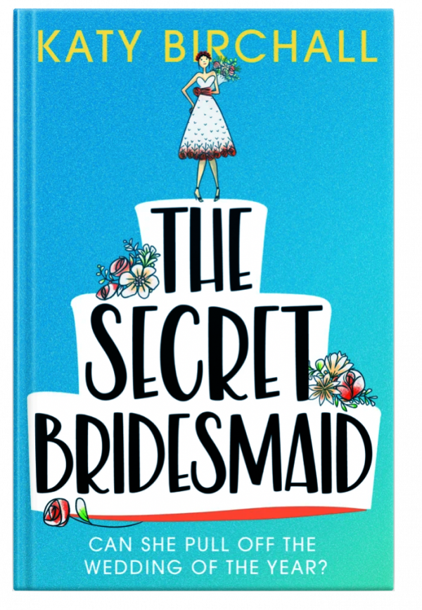 Photo of the cover of The Secret Bridesmaid by Katie Birchall