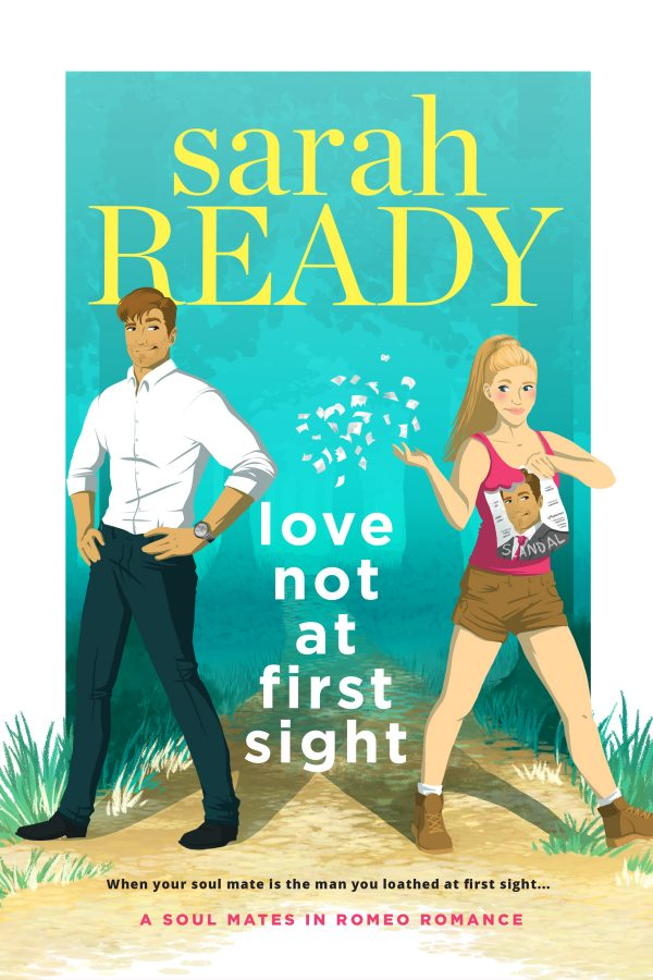 Love Not At First Sight by Sarah Ready Soul Mates in Romeo