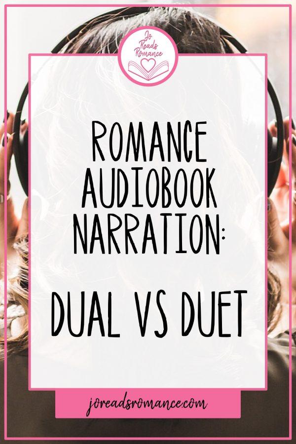 Romance book narration Dual vs Duet