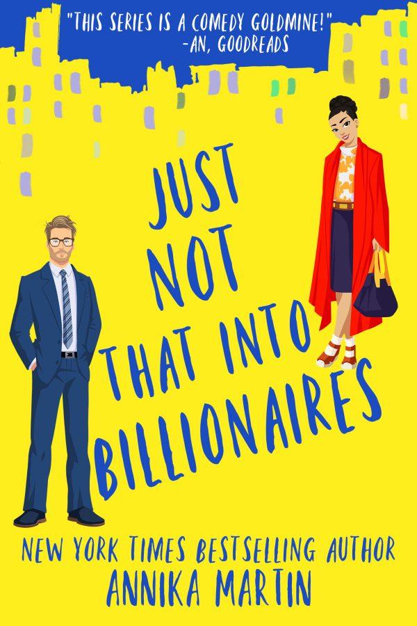 Just Not That Into Billionaires Annika Martin