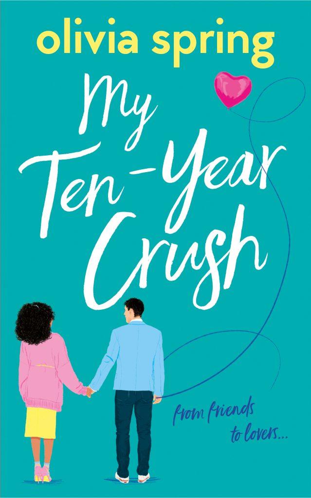 My Ten Year Crush Olivia Spring Cover