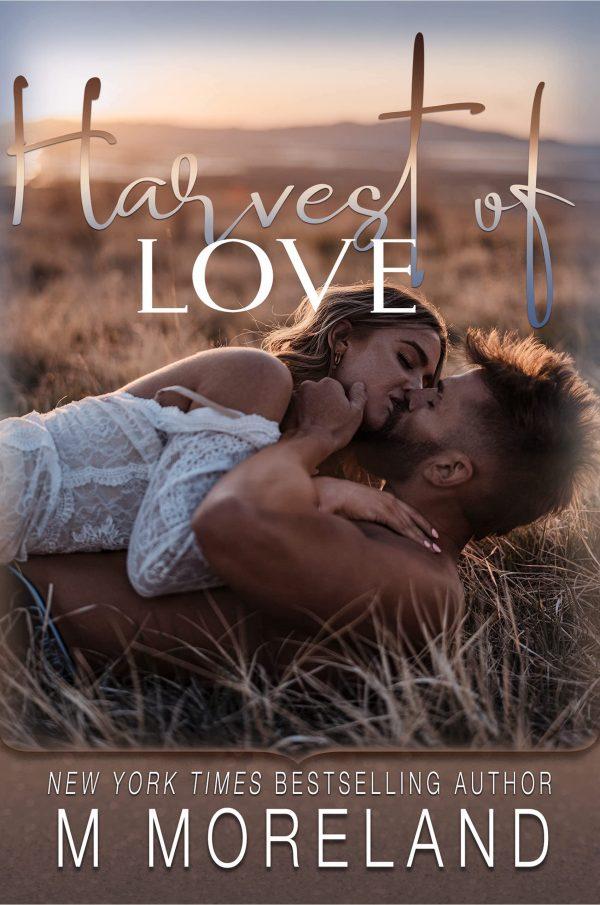 Harvest of Love by M Melanie Moreland Cover